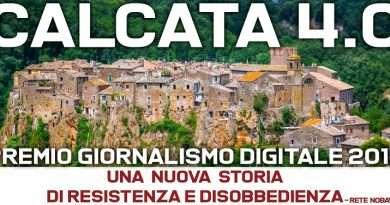 """""""Calcata 4.0 – Una nuova storia di resistenza e disobbedienza. Premio Giornalismo Digitale"""""""