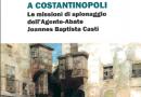"""""""Da Pietroburgo a Costantinopoli. Le missioni di spionaggio dell'agente-abate Joannes Baptista Casti"""""""