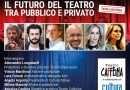 Il futuro del teatro fra pubblico e privato a Teatro Caffeina