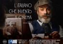 """Presto verrà presentato in anteprima """"L'italiano che inventò il cinema"""" il documentario biografico su Filoteo Alberini diretto da Stefano Anselmi per la Blue Cinema Tv."""