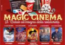 Magic Cinema, da oggi in distribuzione i biglietti dei prossimi film