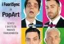 PopArt dei FuoriSync torna al Teatro Francigena