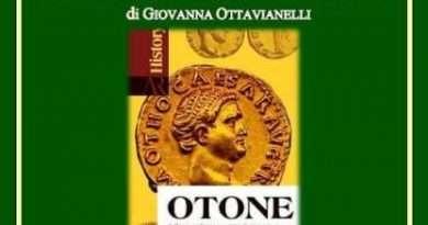 """""""Otone. Sulle tracce di un imperatore di origine ferentana"""". Ed. Antiqua Res"""